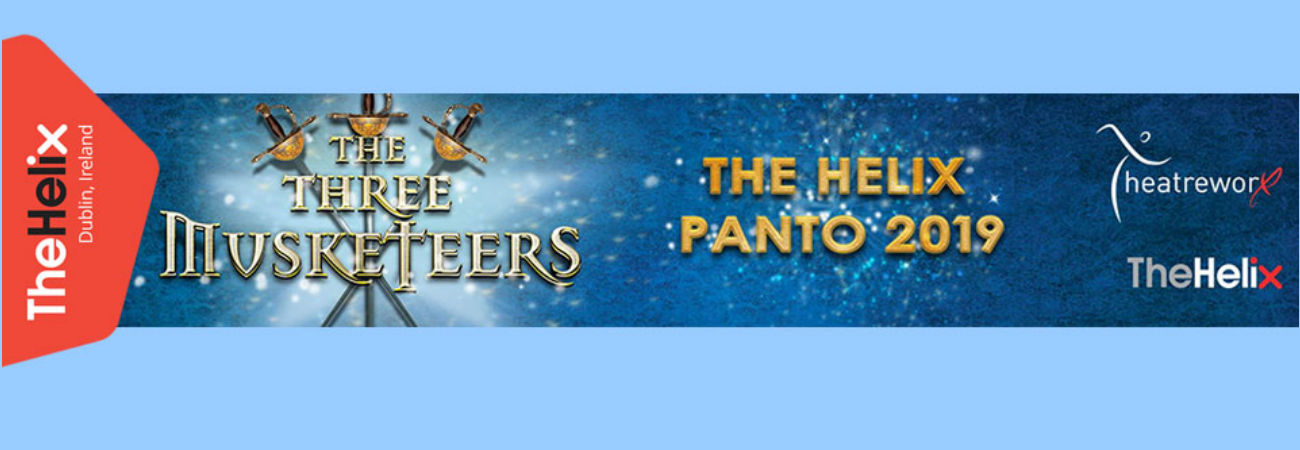 The Helix Panto | The Three Musketeers